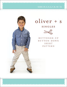 Oliver + S - Buttoned Up Button Down Shirt Sewing Pattern