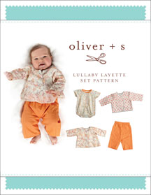 Oliver + S - Lullaby Layette Set Sewing Pattern