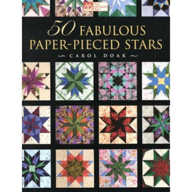 50 Fabulous Paper-Pieced Stars by Carol Doaks