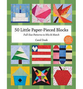 50 Little Paper Pieced Blocks - Quilt Block Patterns by Carol Doaks