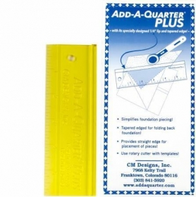 6in Add A Quarter Plus Ruler - Foundation Piecing Aid - Patchwork Quilting Template