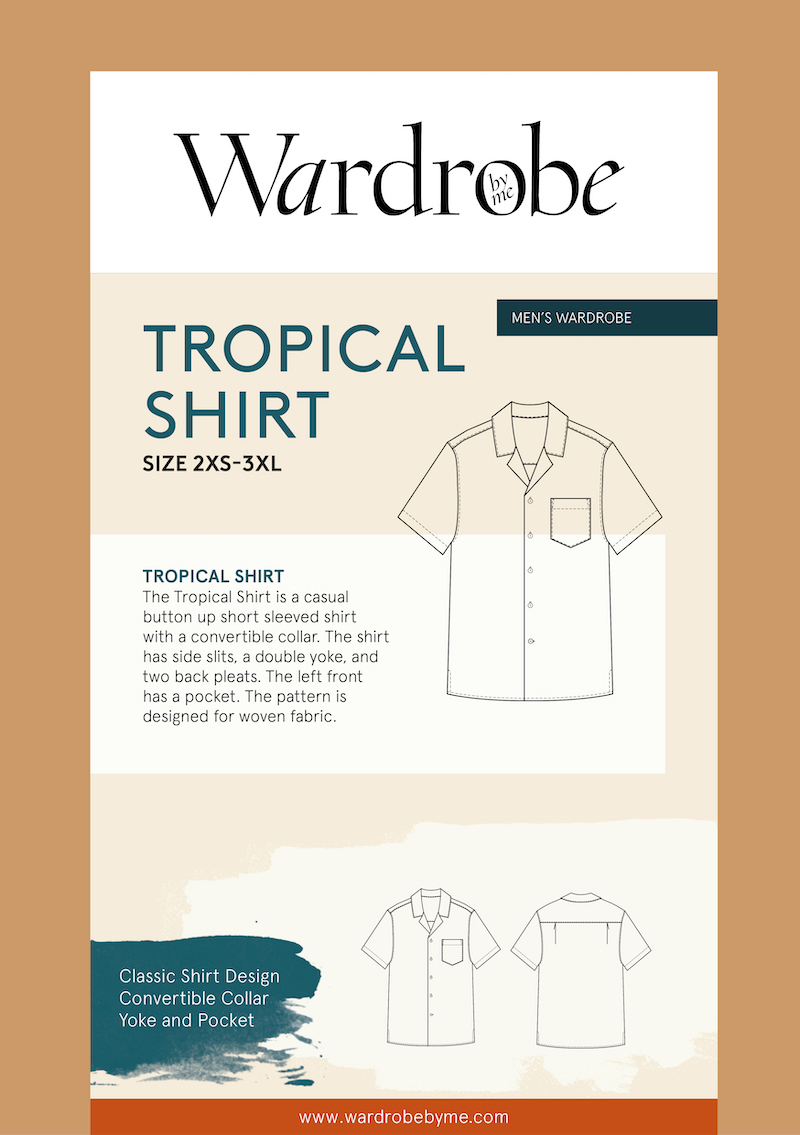 Wardrobe by Me - Tropical Shirt Sewing Pattern